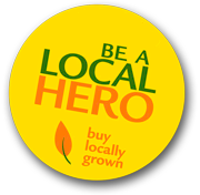 Be a local hero - Buy locally grown